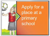 Apply for a place at a primary school