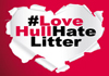 Love Hull Hate Litter